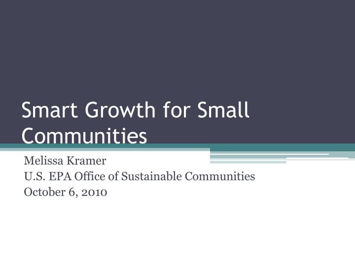 Smart growth for small communities