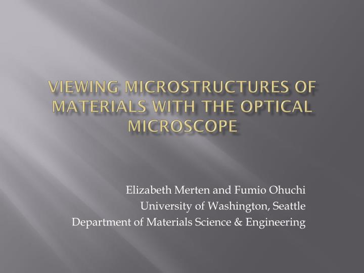 viewing microstructures of materials with the optical microscope n.