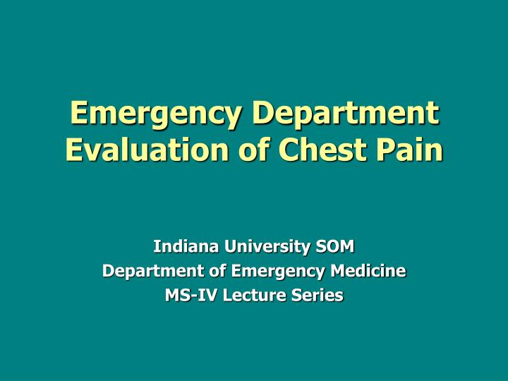 PPT - Emergency Department Evaluation of Chest Pain