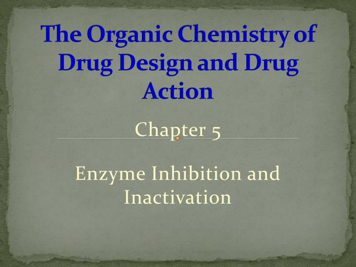 the organic chemistry of drug design and drug action n.