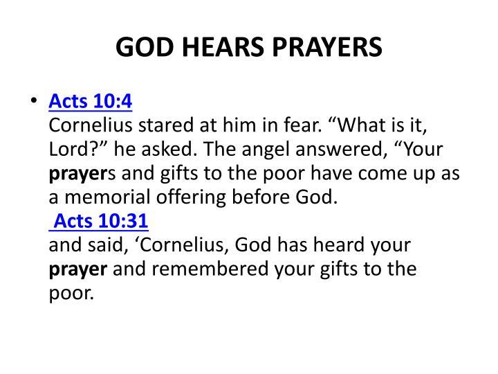 GOD HEARS PRAYERS