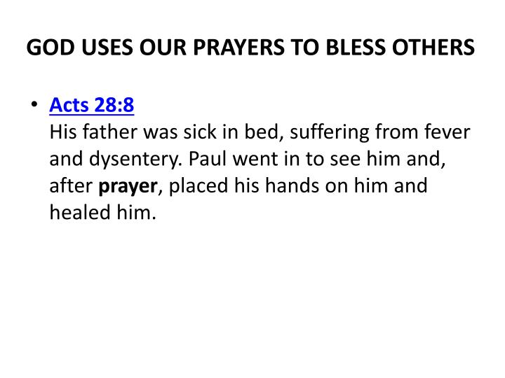 GOD USES OUR PRAYERS TO BLESS OTHERS