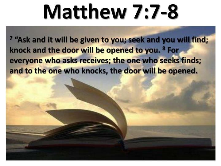 Matthew 7:7-8