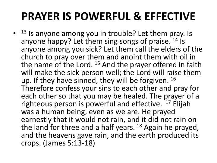 PRAYER IS POWERFUL & EFFECTIVE
