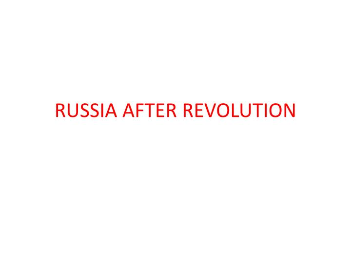 russia after revolution n.