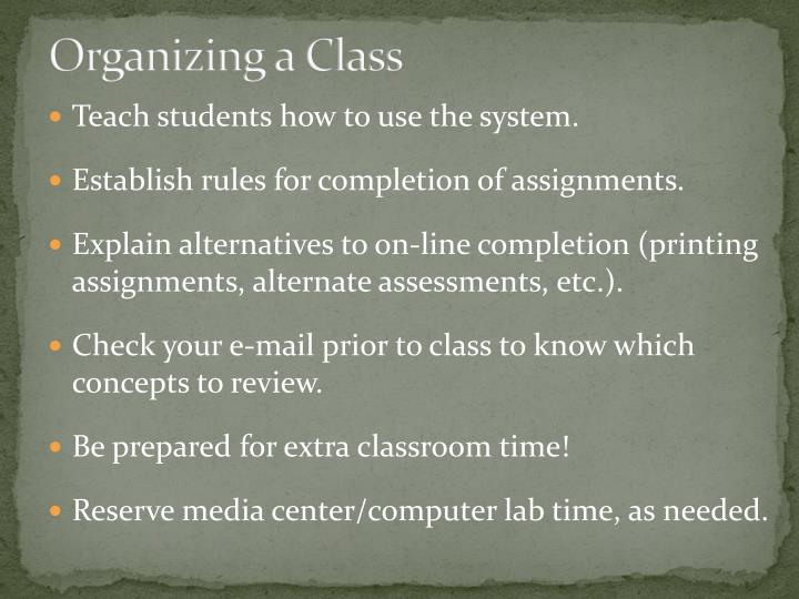 Organizing a Class