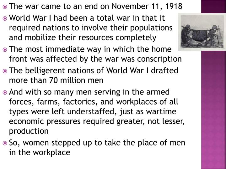 The war came to an end on November 11, 1918