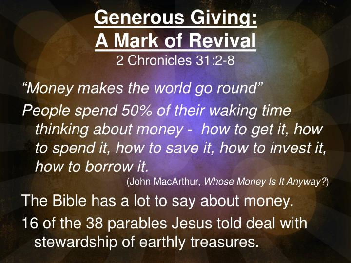 generous giving a mark of revival 2 chronicles 31 2 8 n.