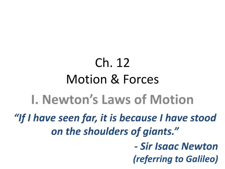 Ch 12 motion forces