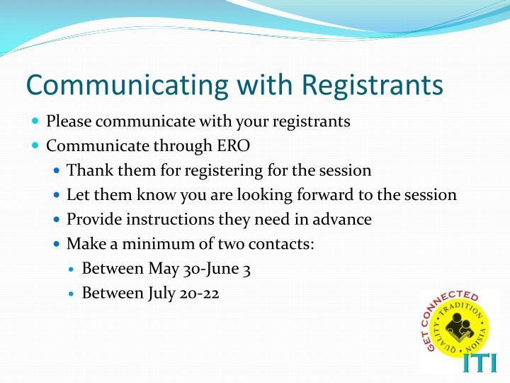 Communicating with Registrants