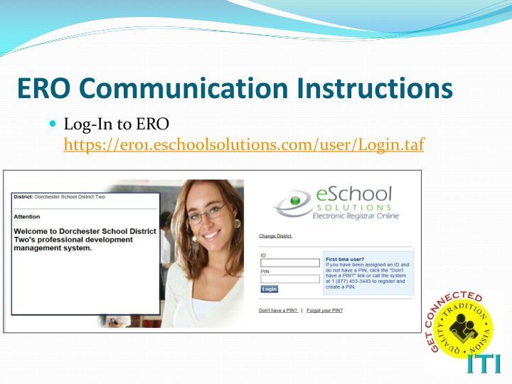 ERO Communication Instructions