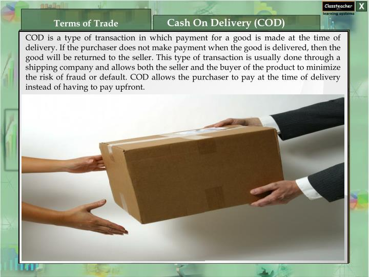 Cash On Delivery (COD)