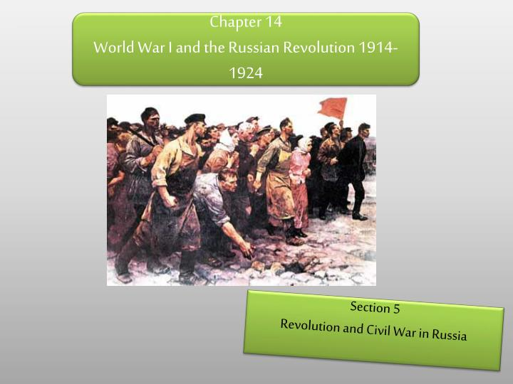 the russian revolution of 1917 and the act of world war one Russian revolution, october 1917 - the boxer rebellion in china had a major impact on the russian revolution, which in turn affected the bauhaus movement and russian constructivism.