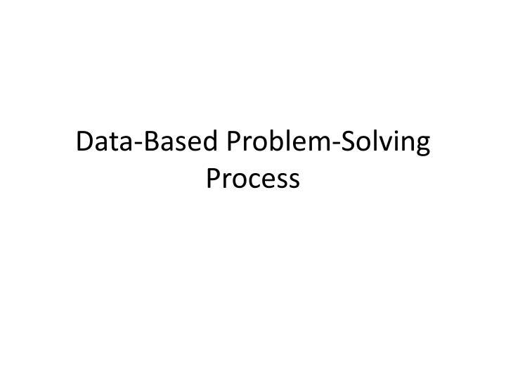 Data-Based Problem-Solving Process
