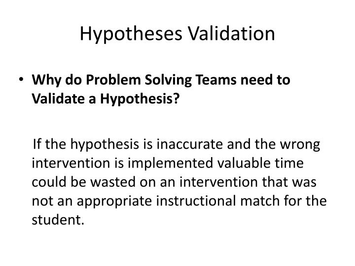 Hypotheses Validation