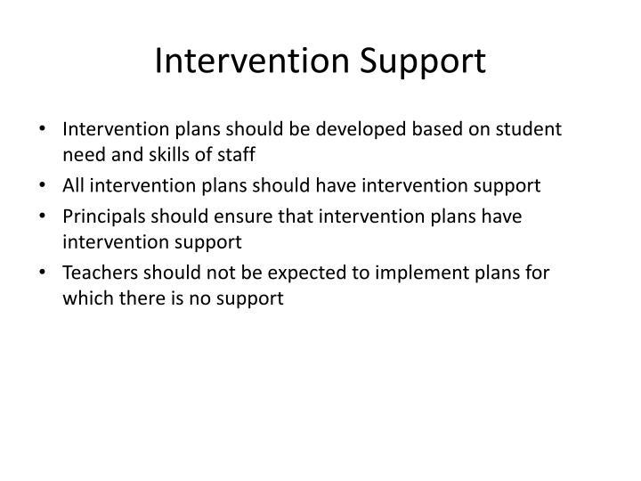 Intervention Support