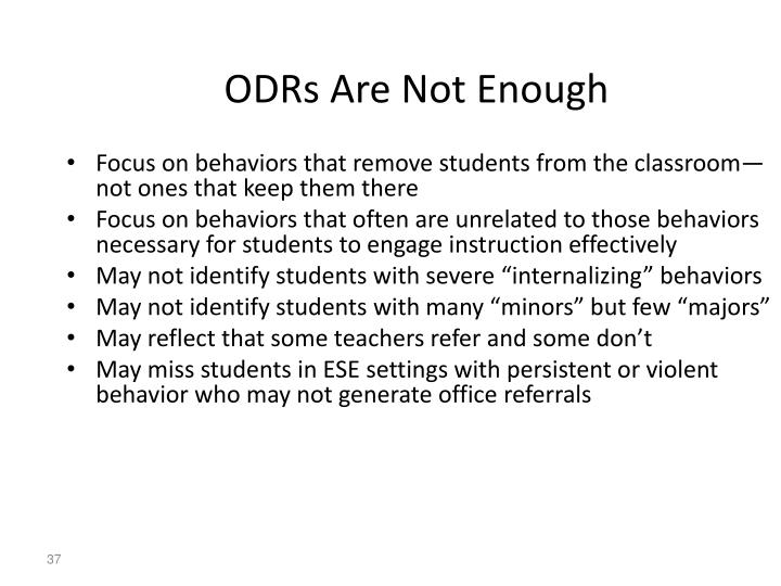 ODRs Are Not Enough