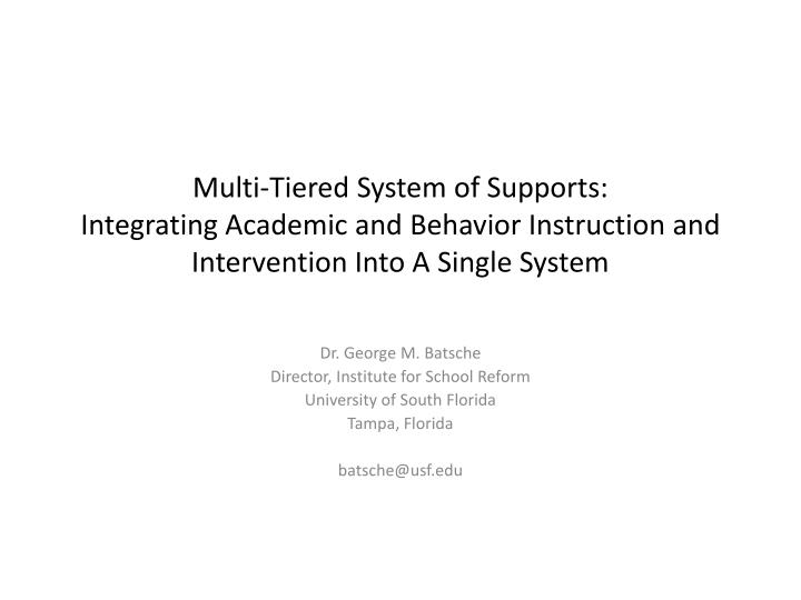 Multi-Tiered System of Supports: