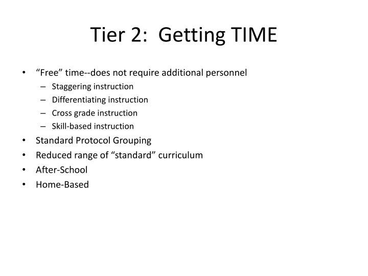 Tier 2:  Getting TIME