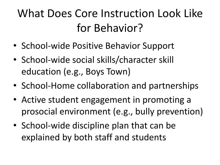 What Does Core Instruction Look Like for Behavior?