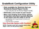 gradebook configuration utility