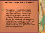factores de influencia internos1