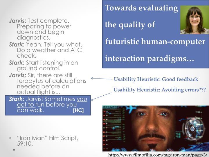 Towards evaluating