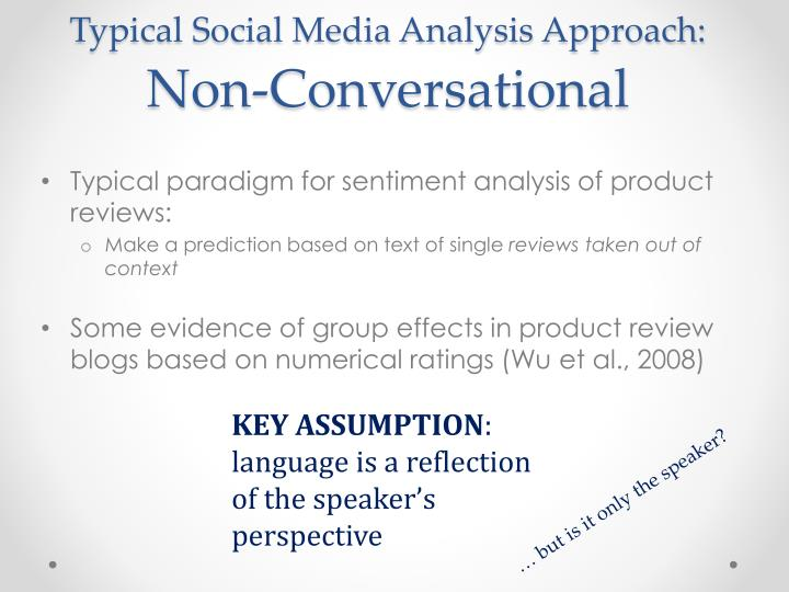 Typical Social Media Analysis Approach:
