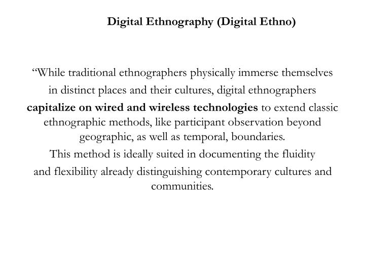 Digital Ethnography (Digital Ethno)