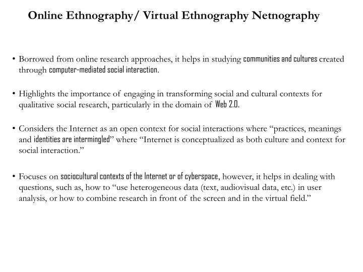 Online Ethnography/ Virtual Ethnography