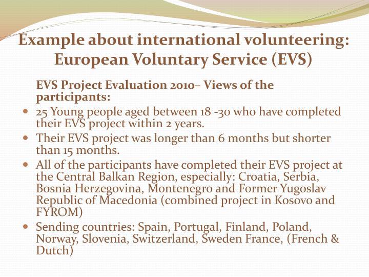 Example about international volunteering: European Voluntary Service (EVS)