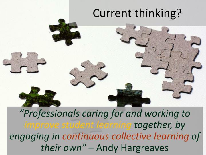 Current thinking?