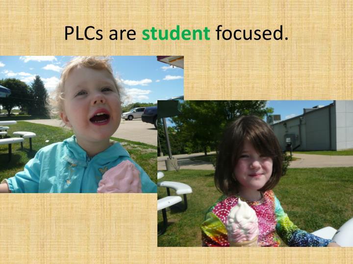 PLCs are