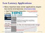 low latency applications