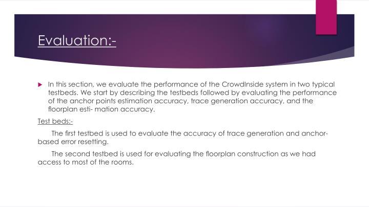 Evaluation:-