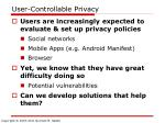 user controllable privacy