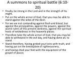 a summons to spiritual battle 6 10 20