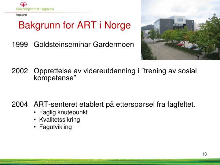 Bakgrunn for ART i Norge