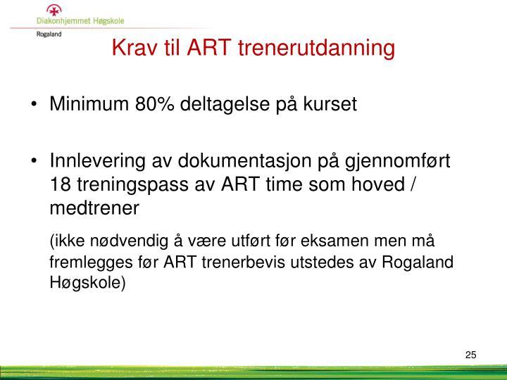 Krav til ART trenerutdanning