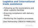 logistics and international trade assistance