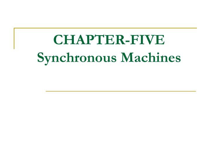 Chapter five synchronous machines