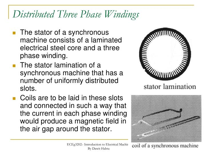 Distributed Three Phase Windings