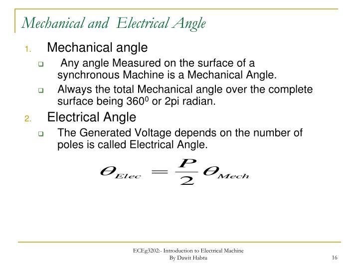 Mechanical and  Electrical Angle