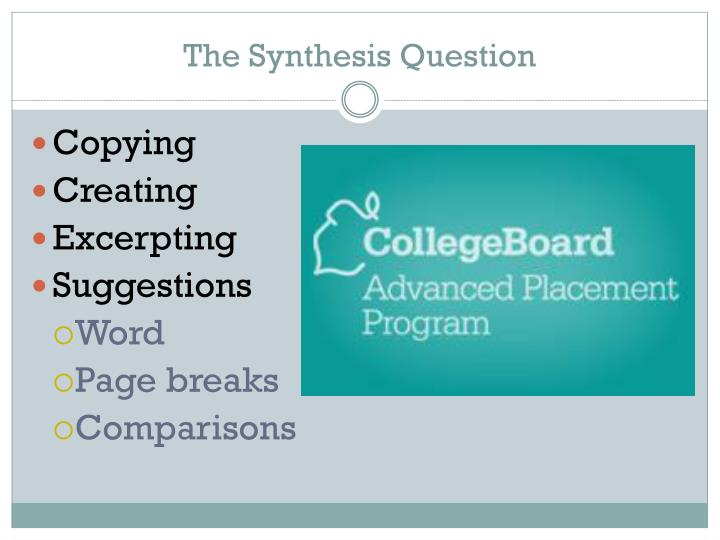 The synthesis question
