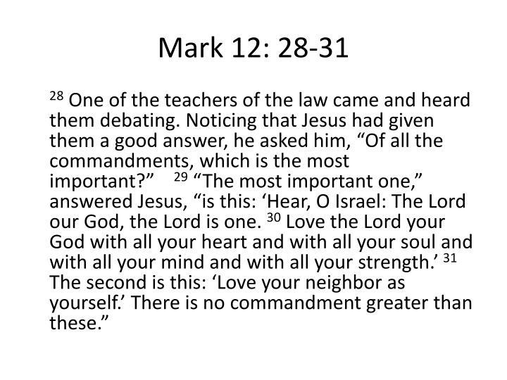 Mark 12: 28-31