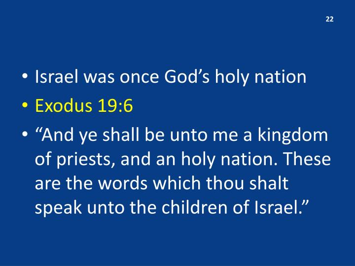 Israel was once God's holy nation