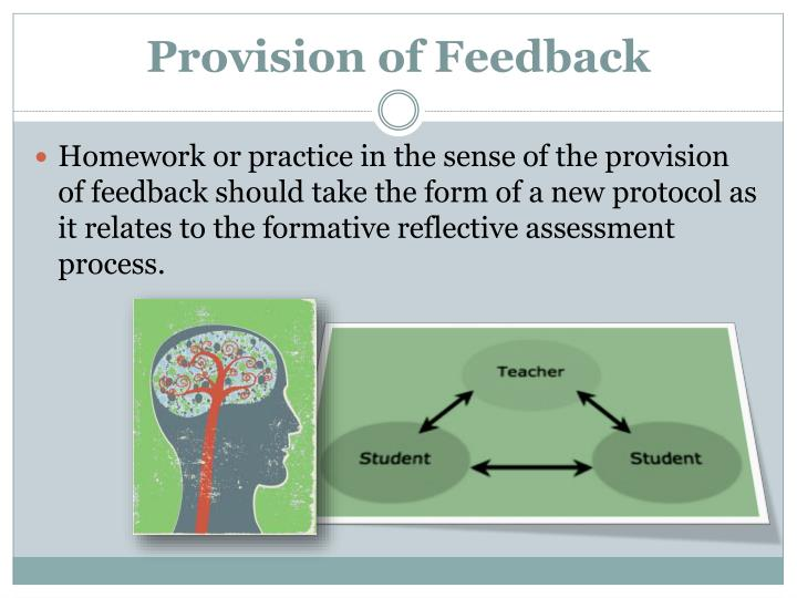 Provision of Feedback