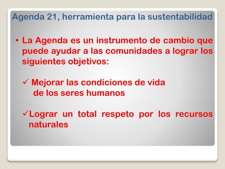 Agenda 21, herramienta para la sustentabilidad