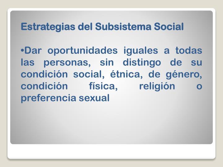Estrategias del Subsistema Social