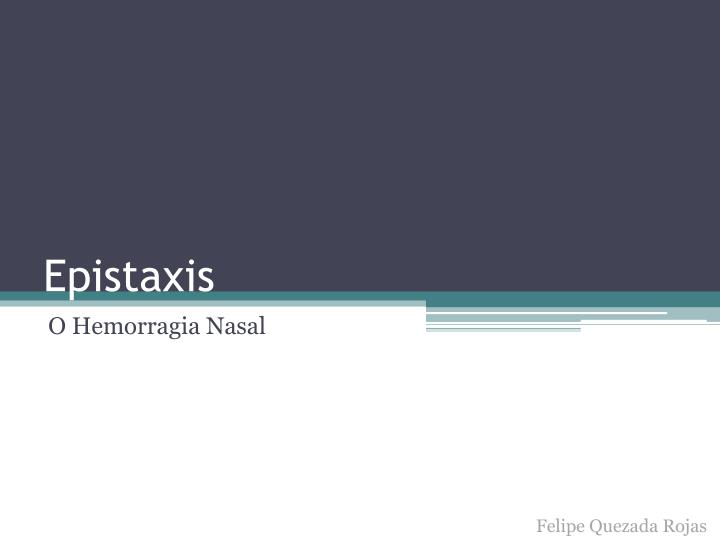 epistaxis n.